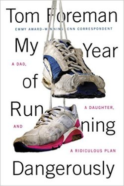 'My Year of Running  Dangerously', Tom Foreman