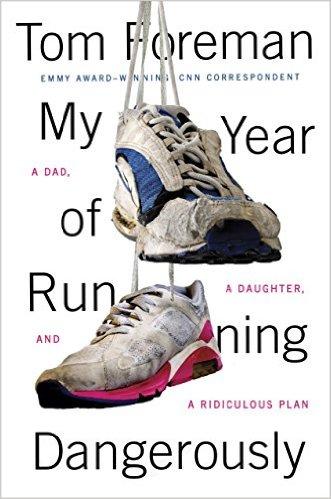 'My Year of Running Dangerously', Tom Foreman
